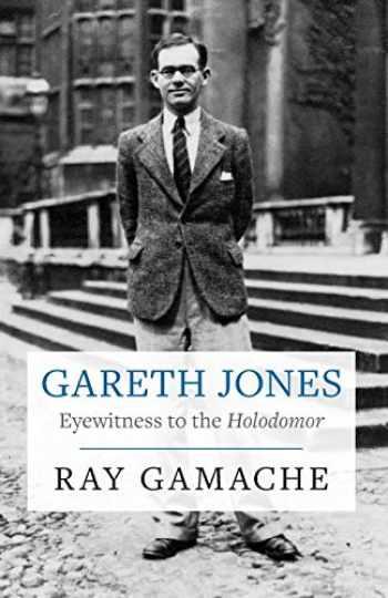 9781860571282-186057128X-Gareth Jones: Eyewitness to the Holodomor (Second Edition)