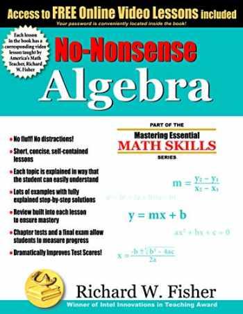 9780984362998-0984362991-No-Nonsense Algebra: Part of the Mastering Essential Math Skills Series