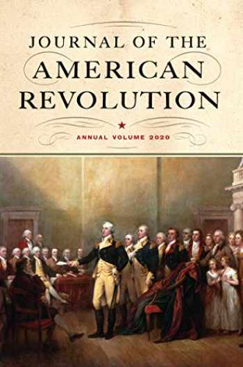 9781594163401-1594163405-Journal of the American Revolution 2020: Annual Volume