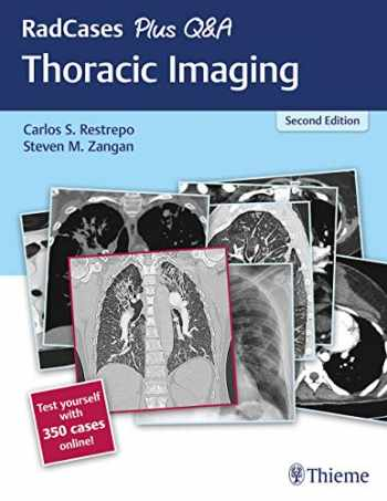9781626238145-1626238146-RadCases Plus Q&A Thoracic Imaging