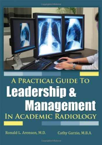 9780398087036-0398087032-A Practical Guide to Leadership and Management in Academic Radiology