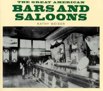 9780785821380-0785821384-The Great American Bars and Saloons