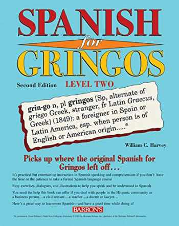 9780764139529-0764139525-Spanish for Gringos Level Two (Barron's Foreign Language Guides)