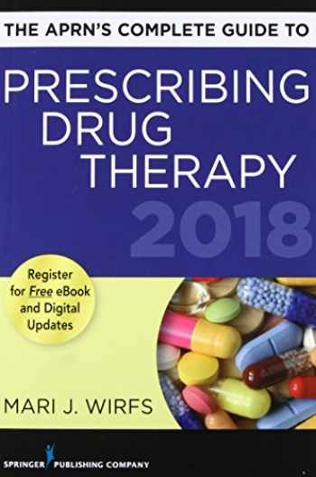 9780826166586-082616658X-The APRN's Complete Guide to Prescribing Drug Therapy 2018