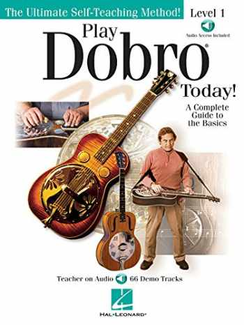 9781423491620-1423491629-Play Dobro Today! - Level 1: A Complete Guide to the Basics