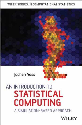 9781118357729-1118357728-An Introduction to Statistical Computing: A Simulation-based Approach