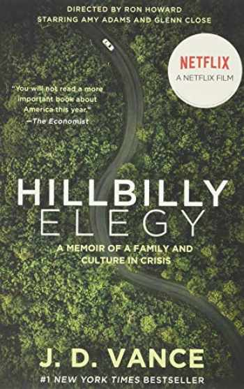9780063045989-0063045982-Hillbilly Elegy [movie tie-in]: A Memoir of a Family and Culture in Crisis