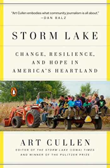 9780525558897-0525558896-Storm Lake: Change, Resilience, and Hope in America's Heartland