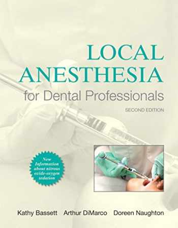 9780133077711-0133077713-Local Anesthesia for Dental Professionals (2nd Edition)