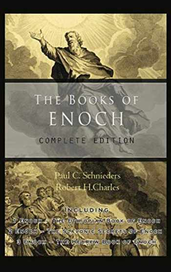 9781609423353-1609423356-The Books of Enoch: Complete edition: Including (1) The Ethiopian Book of Enoch, (2) The Slavonic Secrets and (3) The Hebrew Book of Enoch