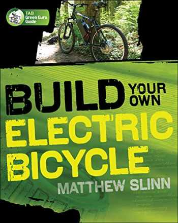 9780071606219-0071606211-Build Your Own Electric Bicycle (TAB Green Guru Guides)