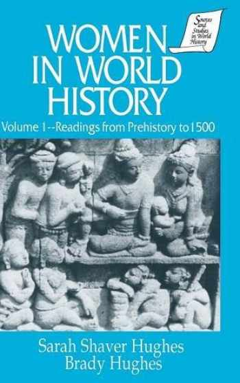 9781563243103-1563243105-Women in World History: v. 1: Readings from Prehistory to 1500 (Vol 1) (Sources and Studies in World History)