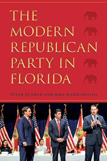 9780813066127-0813066123-The Modern Republican Party in Florida