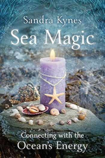 9780738713533-0738713538-Sea Magic: Connecting with the Ocean's Energy