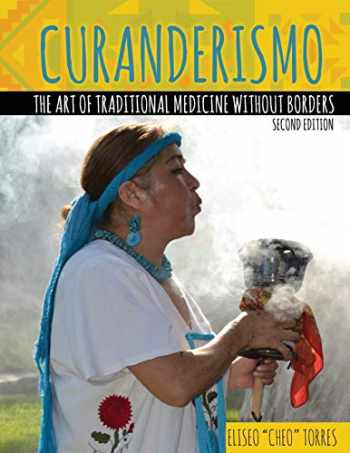 9781524997038-152499703X-Curanderismo: The Art of Traditional Medicine without Borders