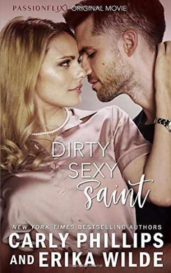 9781942288671-1942288670-Dirty Sexy Saint (Dirty Sexy Series)