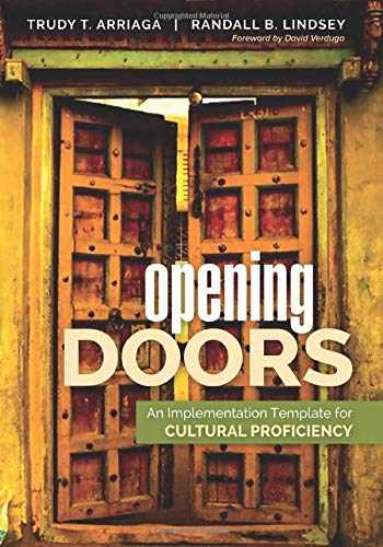 9781483388793-1483388794-Opening Doors: An Implementation Template for Cultural Proficiency