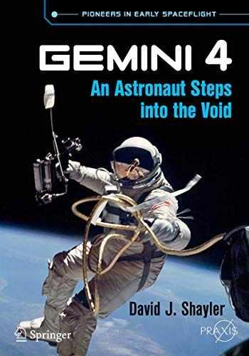 9783319766744-3319766740-Gemini 4: An Astronaut Steps into the Void (Springer Praxis Books)