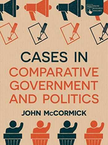 9781352007350-1352007355-Cases in Comparative Government and Politics