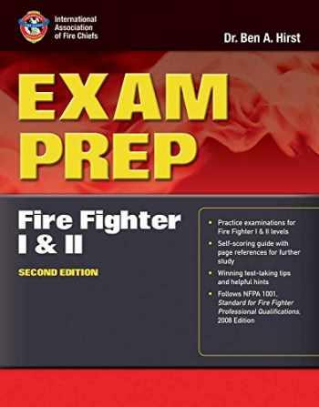 9780763758363-0763758361-Exam Prep: Fire Fighter I and II (Exam Prep Series)
