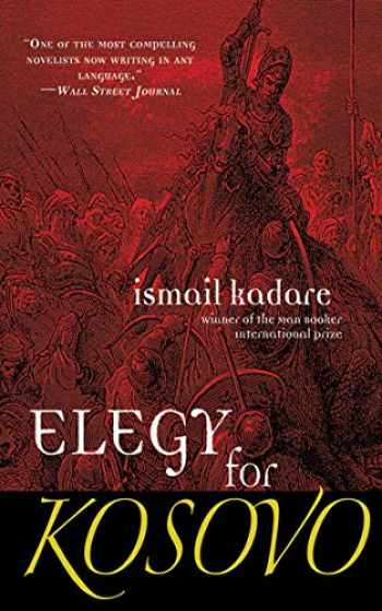 9781611456974-1611456975-Elegy for Kosovo: A Novel
