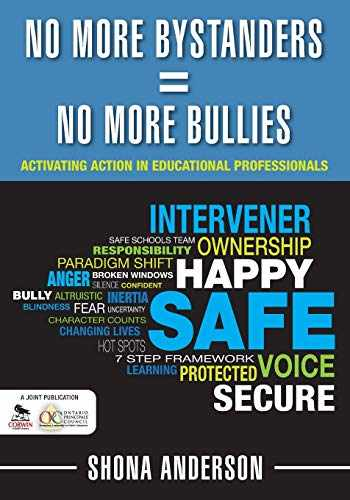 9781412990967-1412990963-No More Bystanders = No More Bullies: Activating Action in Educational Professionals