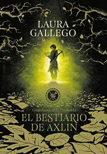 9781949061116-1949061116-El bestiario de Axlin / Axlin's Bestiary (Guardianes de la Ciudadela) (Spanish Edition)