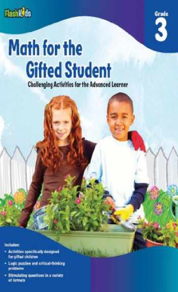 9781411434356-1411434358-Math for the Gifted Student: Challenging Activities for the Advanced Learner, Grade 3 (FlashKids Series)