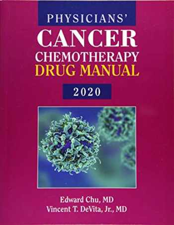 9781284198041-1284198049-Physicians' Cancer Chemotherapy Drug Manual 2020