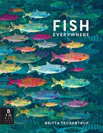 9781536206258-1536206253-Fish Everywhere