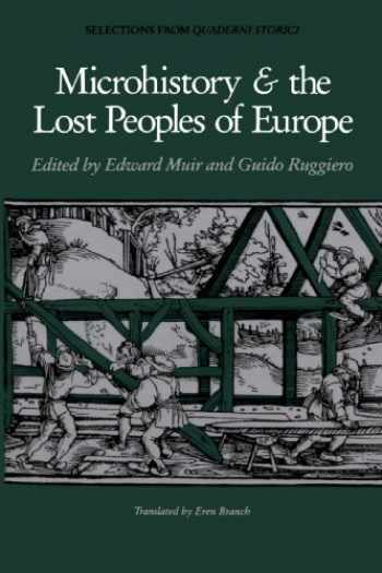 9780801841835-0801841836-Microhistory and the Lost Peoples of Europe: Selections from Quaderni Storici