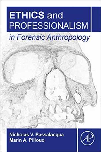 9780128120651-0128120657-Ethics and Professionalism in Forensic Anthropology