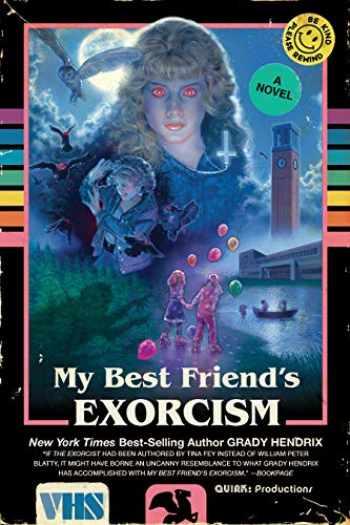 9781594749766-1594749760-My Best Friend's Exorcism: A Novel
