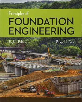 9781305081550-1305081552-Principles of Foundation Engineering