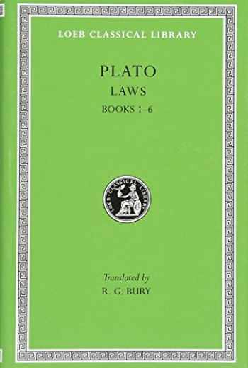 9780674992061-0674992067-Plato: Laws, Books 1-6 (Loeb Classical Library No. 187)