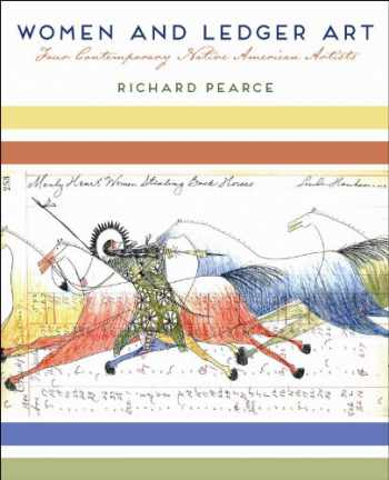 9780816521043-0816521042-Women and Ledger Art: Four Contemporary Native American Artists