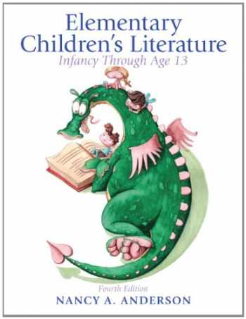 9780132685832-0132685833-Elementary Childrens Literature: Infancy through Age 13 (4th ed)