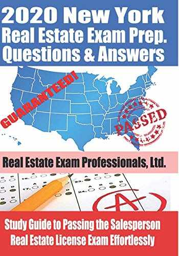 9781712191248-1712191241-2020 New York Real Estate Exam Prep Questions and Answers: Study Guide to Passing the Salesperson Real Estate License Exam Effortlessly