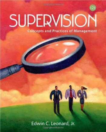 9781111969790-1111969795-Supervision: Concepts and Practices of Management