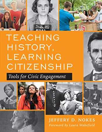 9780807761922-0807761923-Teaching History, Learning Citizenship: Tools for Civic Engagement