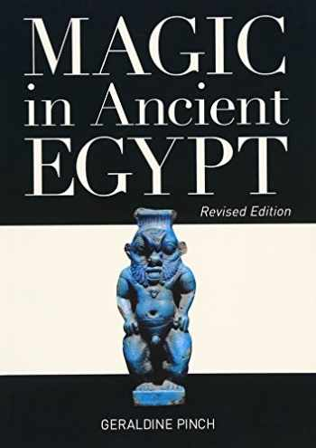 9780292722620-0292722621-Magic in Ancient Egypt: Revised Edition