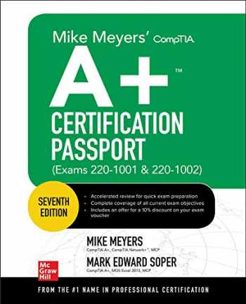 9781260455021-1260455025-Mike Meyers' CompTIA A+ Certification Passport, Seventh Edition (Exams 220-1001 & 220-1002) (Mike Meyers' Certification Passport)