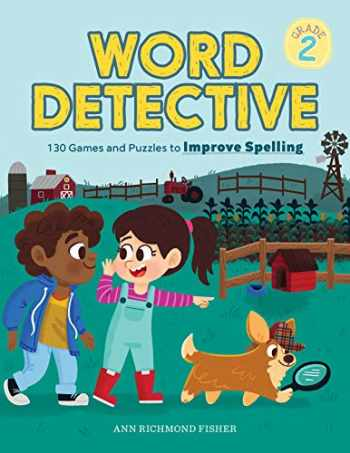 9781641529600-1641529601-Word Detective, Grade 2: 130 Games and Puzzles to Improve Spelling