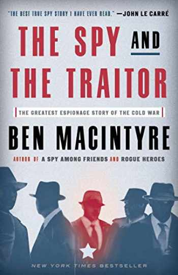 9781101904213-1101904216-The Spy and the Traitor: The Greatest Espionage Story of the Cold War