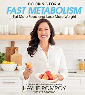 9780358160281-0358160286-Cooking for a Fast Metabolism: Eat More Food and Lose More Weight