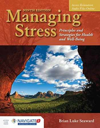 9781284126266-1284126269-Managing Stress: Principles and Strategies for Health and Well-Being
