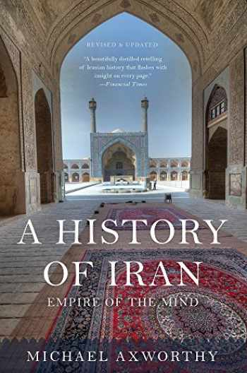 9780465098767-0465098762-A History of Iran: Empire of the Mind