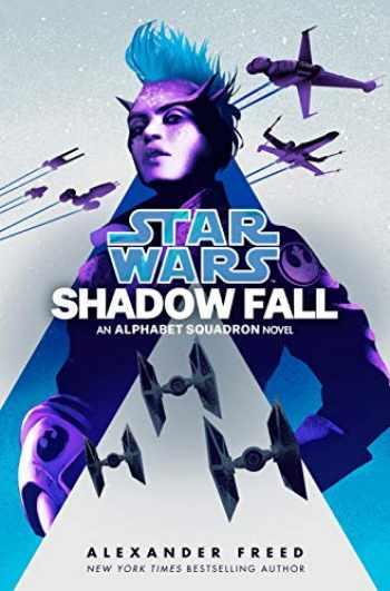 9781984820044-1984820044-Shadow Fall (Star Wars): An Alphabet Squadron Novel (Star Wars: Alphabet Squadron)