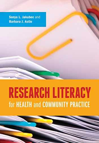 9781551309910-1551309912-Research Literacy for Health and Community Practice