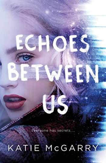 9781250196040-1250196043-Echoes Between Us